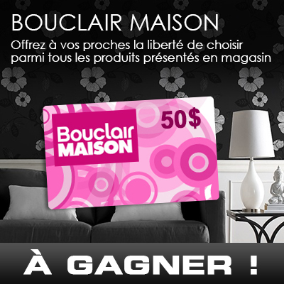 carte cadeau bouclair maison de 50 gagnez gros. Black Bedroom Furniture Sets. Home Design Ideas