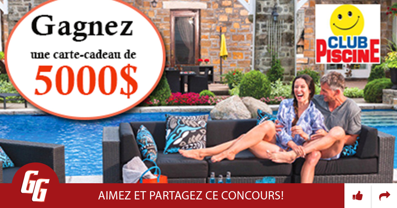Gagnez une carte cadeau de 5000 chez club piscine super for Club piscine super fitness quebec
